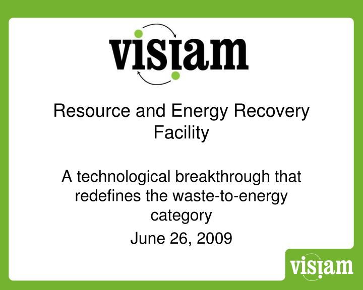 resource and energy recovery facility n.