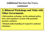 additional services for users continued