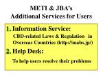 meti jba s additional services for users