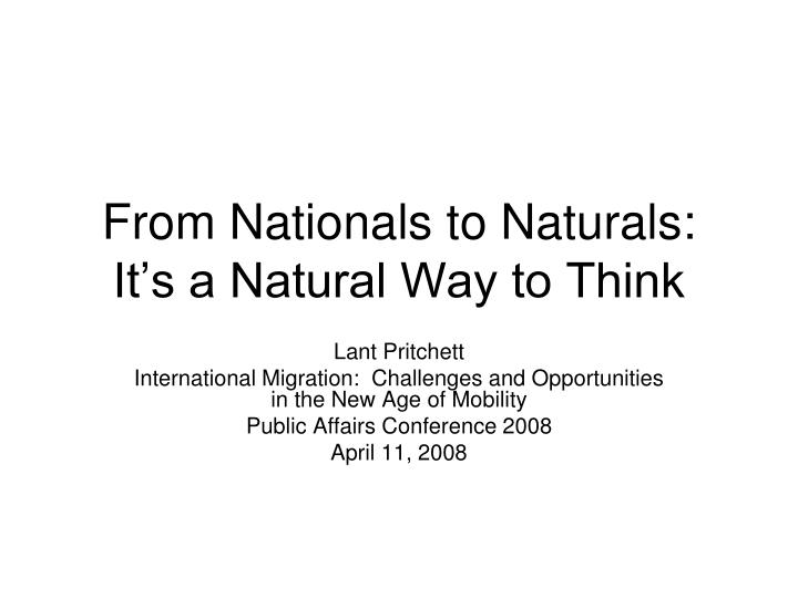 from nationals to naturals it s a natural way to think n.