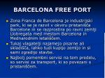 barcelona free port