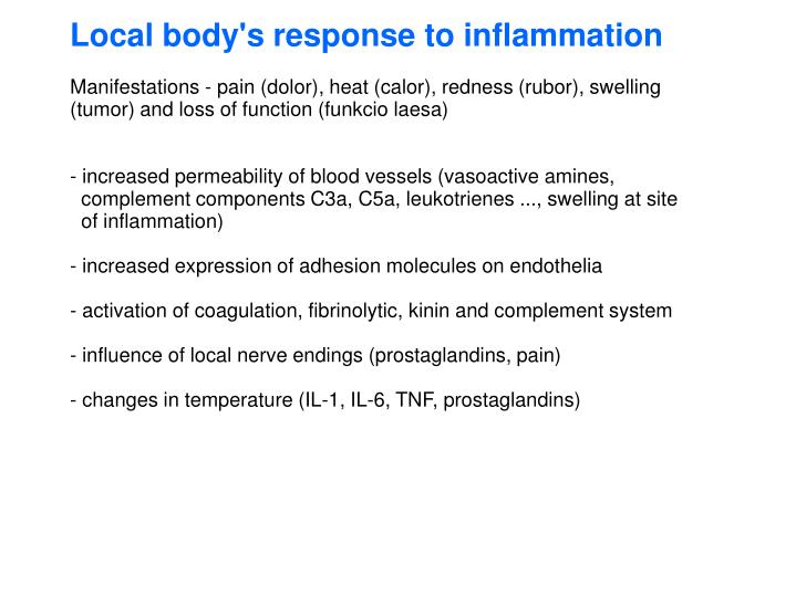 Local body's response to inflammation
