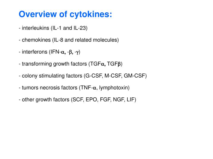 Overview of cytokines: