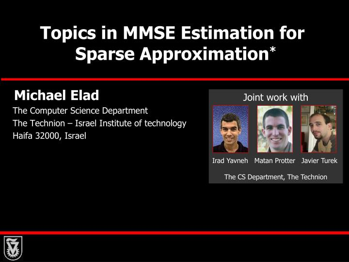 topics in mmse estimation for sparse approximation n.