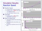 simulation results reaction speed
