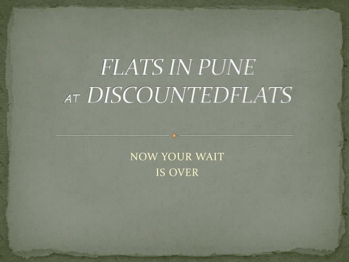 flats in pune at discountedflats n.