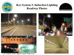 key system 3 induction lighting roadway photos