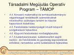 t rsadalmi meg jul s operat v program t mop12