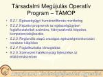 t rsadalmi meg jul s operat v program t mop15
