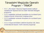 t rsadalmi meg jul s operat v program t mop18