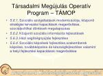 t rsadalmi meg jul s operat v program t mop19