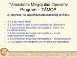t rsadalmi meg jul s operat v program t mop5