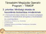 t rsadalmi meg jul s operat v program t mop7