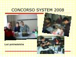 concorso system 2008