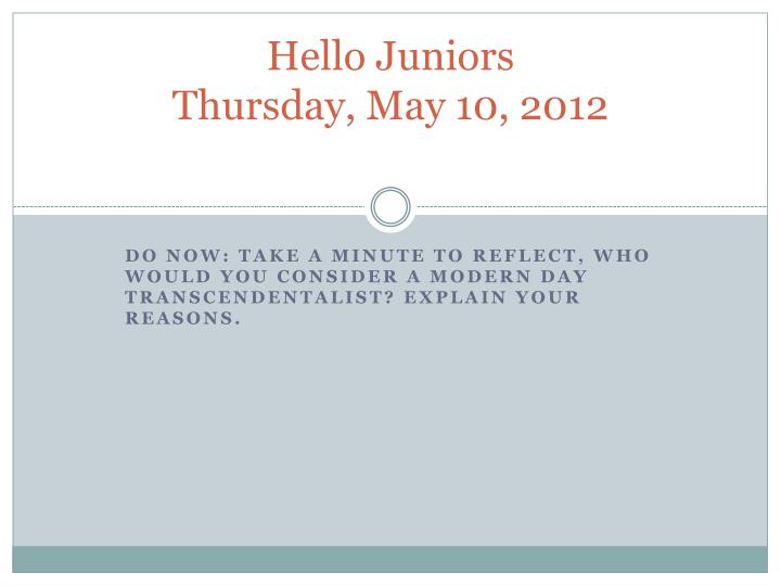 hello juniors thursday may 10 2012 n.