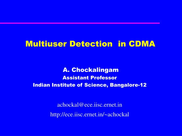 Multiuser detection in cdma