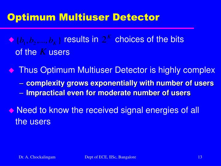 Optimum Multiuser Detector