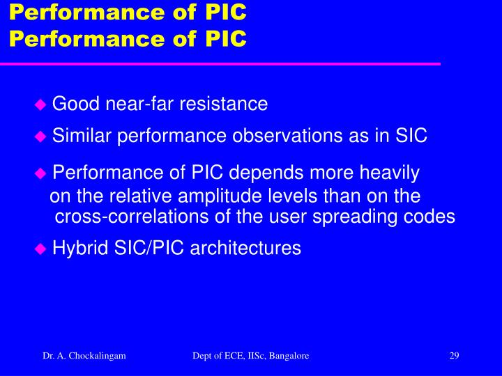 Performance of PIC