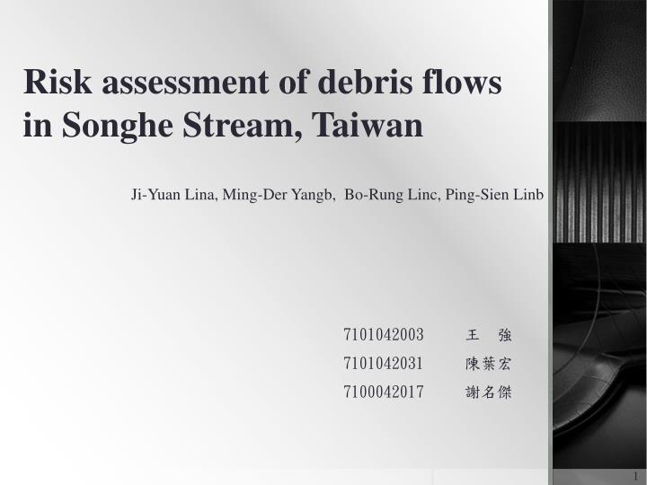 risk assessment of debris flows in songhe stream taiwan n.