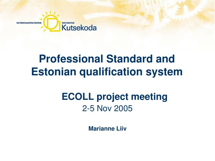 professional standard and estonian qualification system n.