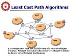 least cost path algorithms1