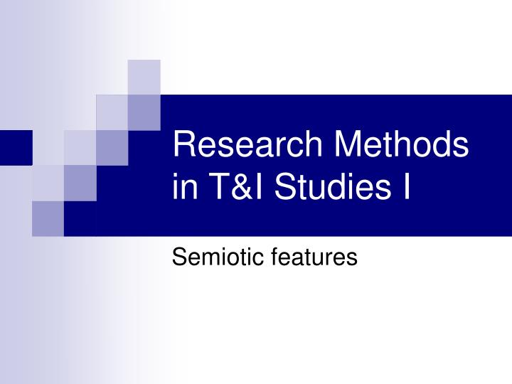 research methods in t i studies i n.