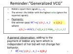 reminder generalized vcg