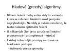 hladov greedy algoritmy