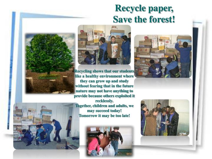 recycle paper save the forest n.