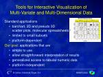 tools for interactive visualization of multi variate and multi dimensional data