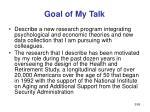 goal of my talk