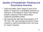 quality of probabilistic thinking and uncertainty aversion