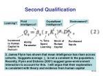 second qualification