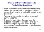 theory of survey response to probability questions