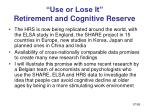 use or lose it retirement and cognitive reserve