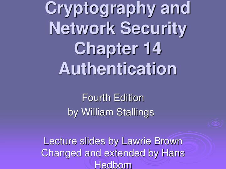 cryptography and network security chapter 14 authentication n.