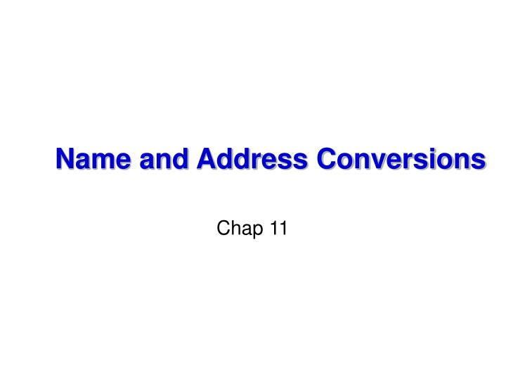 name and address conversions n.