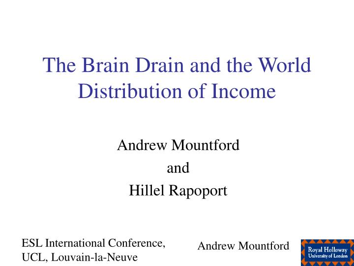 the brain drain and the world distribution of income n.