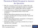 theoretical model designed to answers the questions