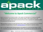 welcome to apack commercial