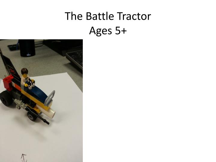 the battle tractor ages 5 n.