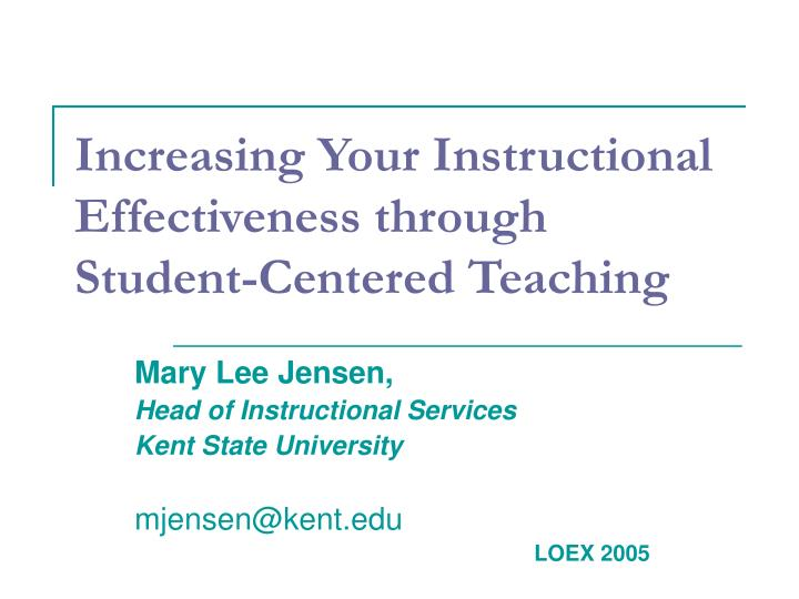 increasing your instructional effectiveness through student centered teaching n.