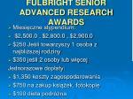 fulbright senior advanced research awards1