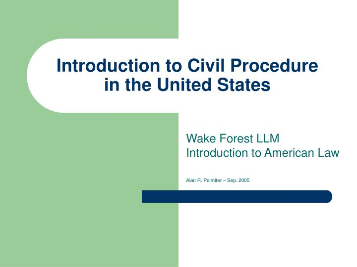 introduction to civil procedure in the united states n.