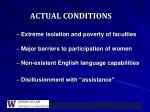actual conditions