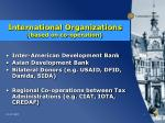 international organizations based on co operation