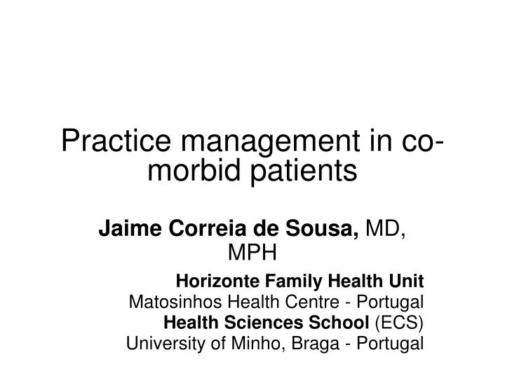 practice management in co morbid patients n.