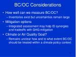 bc oc considerations