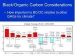 black organic carbon considerations