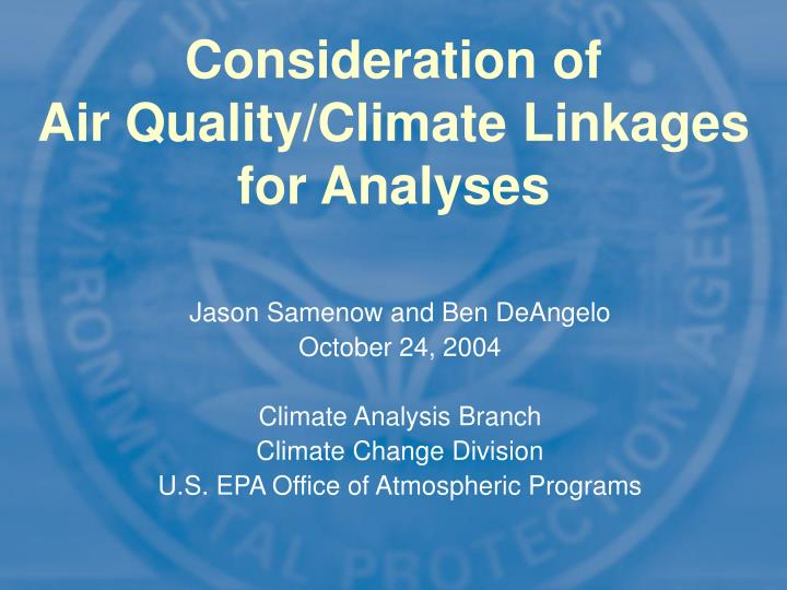 consideration of air quality climate linkages for analyses n.